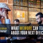 What WeWork Can Teach You About Your Next Office Move